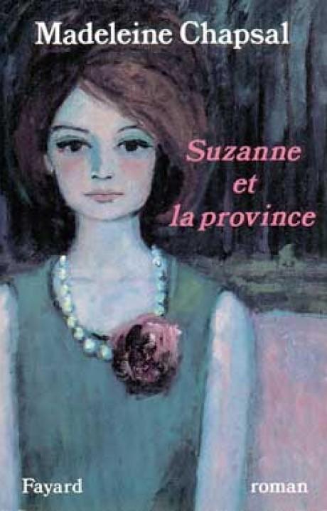 Suzanne et la province