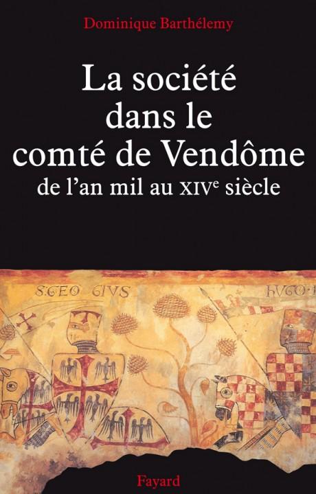 La Société dans le comté de Vendôme
