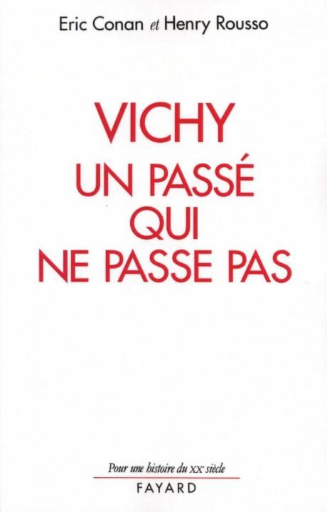 Vichy, un passé qui ne passe pas