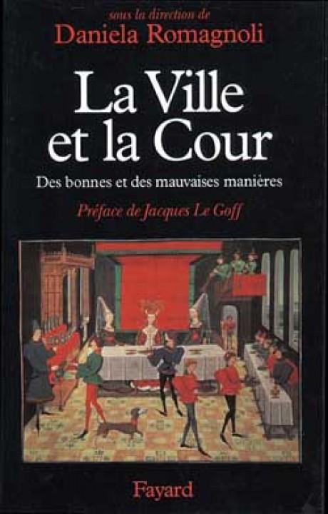 La Ville et la Cour