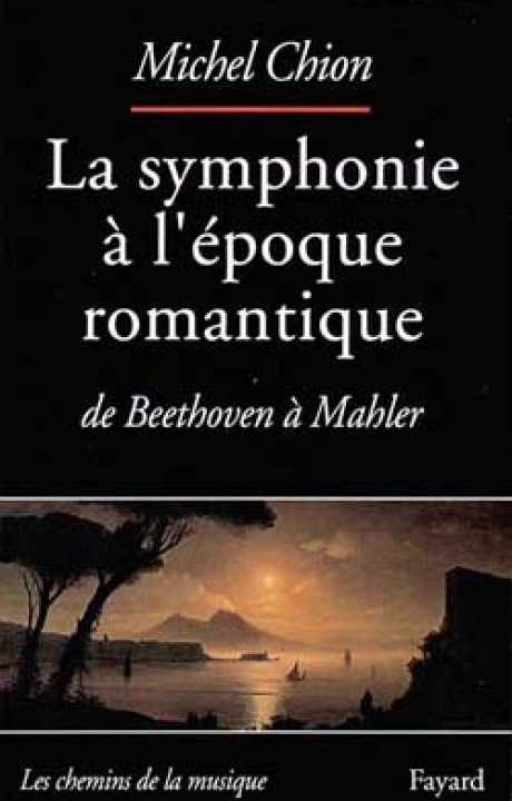La Symphonie à l'époque romantique
