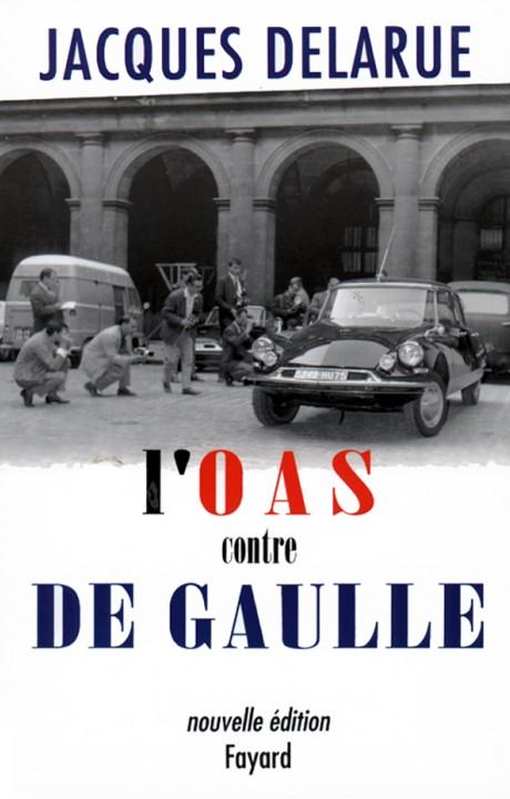 L'O.A.S. contre de Gaulle