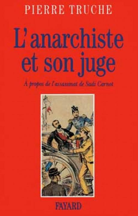 L'Anarchiste et son juge