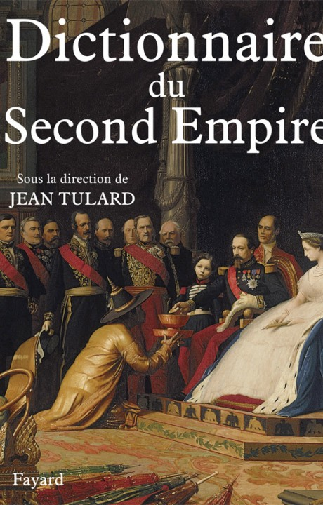Dictionnaire du Second Empire