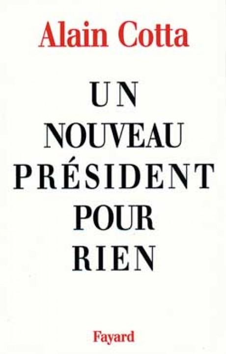 Un nouveau président pour rien