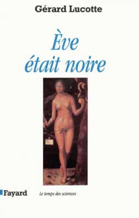 Eve était noire