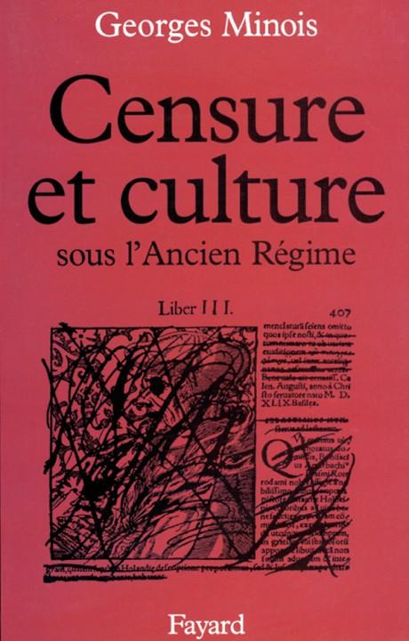 Censure et culture sous l'Ancien Régime