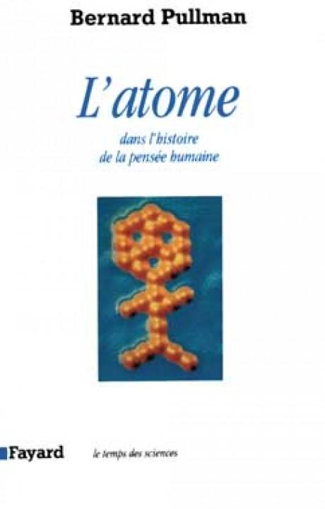 L'Atome dans l'histoire de la pensée humaine