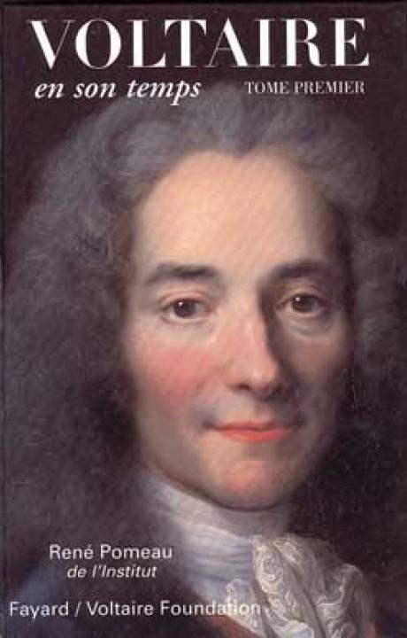 Voltaire en son temps (1694-1759)