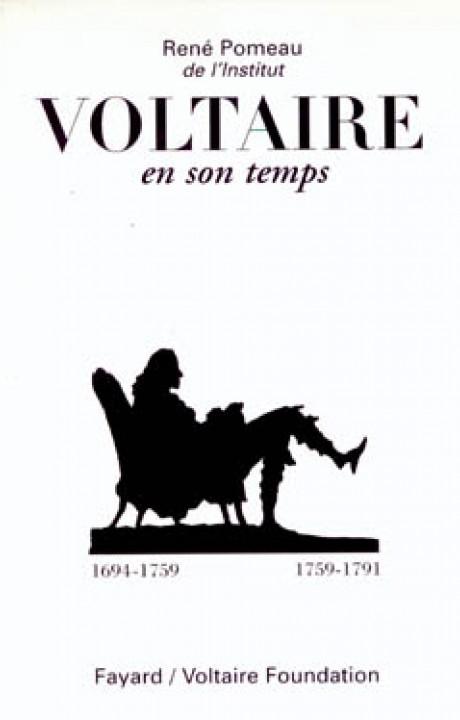 Voltaire en son temps (1694-1791)