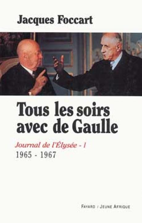 Tous les soirs avec de Gaulle