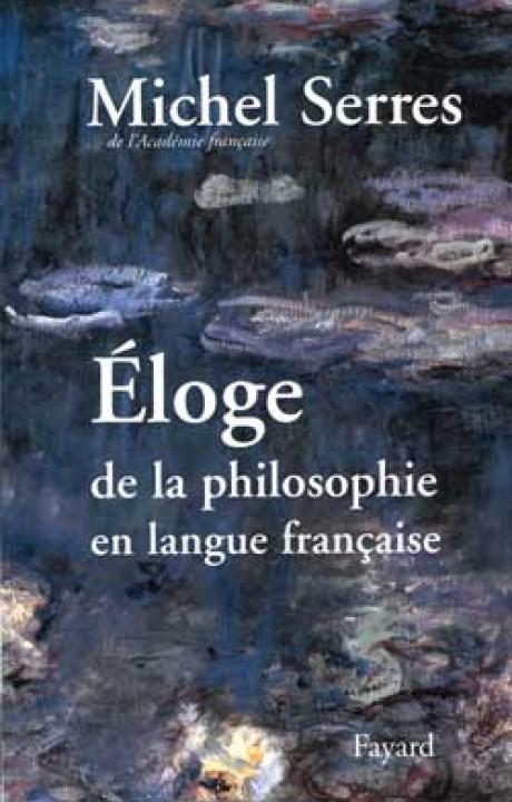 Eloge de la philosophie en langue française