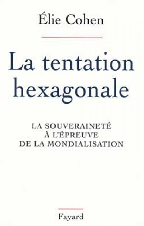 La Tentation hexagonale