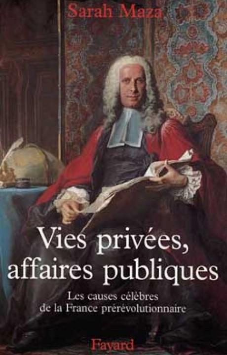 Vies privées, affaires publiques