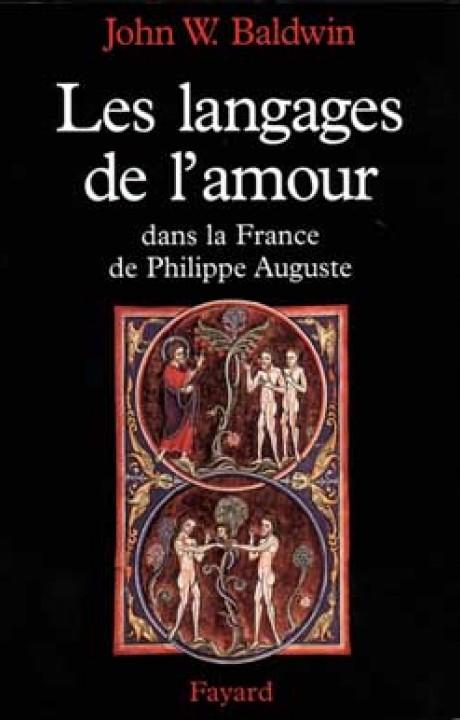 Les Langages de l'amour dans la France de Philippe Auguste