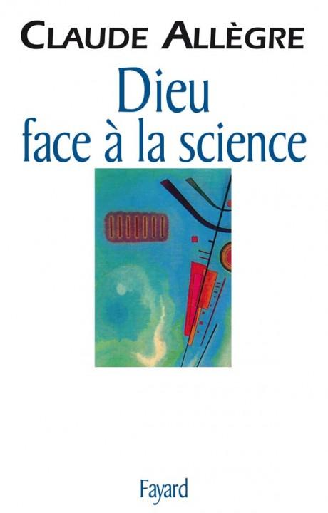 Dieu face à la science