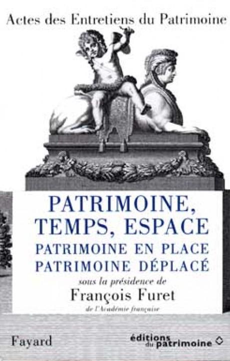 Patrimoine, Temps, Espace