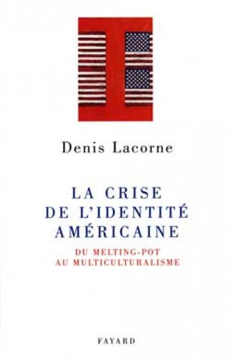 La Crise de l'identité américaine