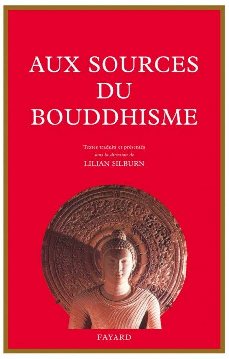 Aux sources du bouddhisme