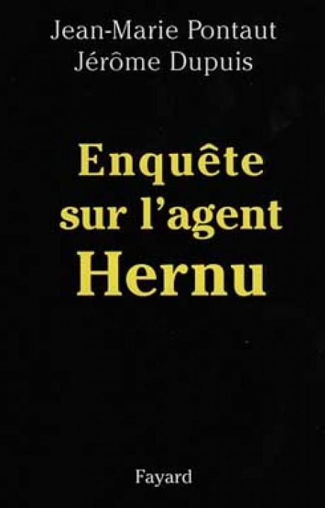 Enquête sur l'agent Hernu