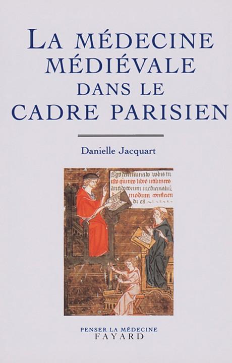 La médecine médiévale dans le cadre parisien