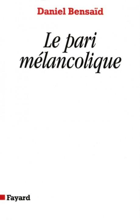 Le Pari mélancolique