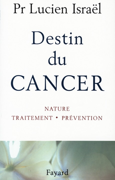 Destin du cancer