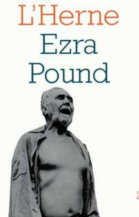 Ezra Pound - Les Cahiers de l'Herne