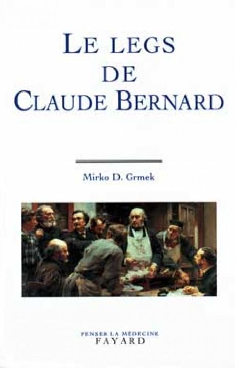 Le Legs de Claude Bernard