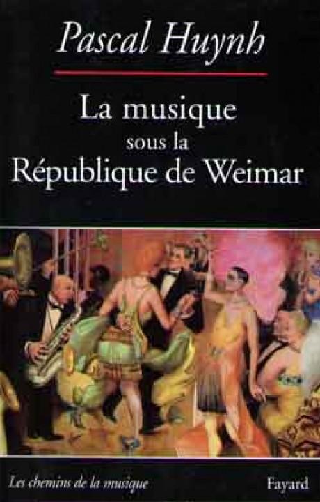 La musique sous la République de Weimar