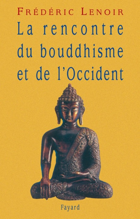 La rencontre du bouddhisme et de l'Occident
