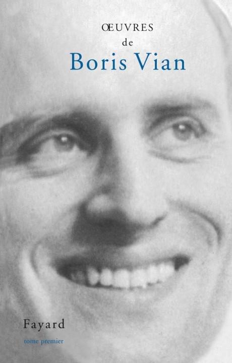 Oeuvres de Boris Vian Tome 1
