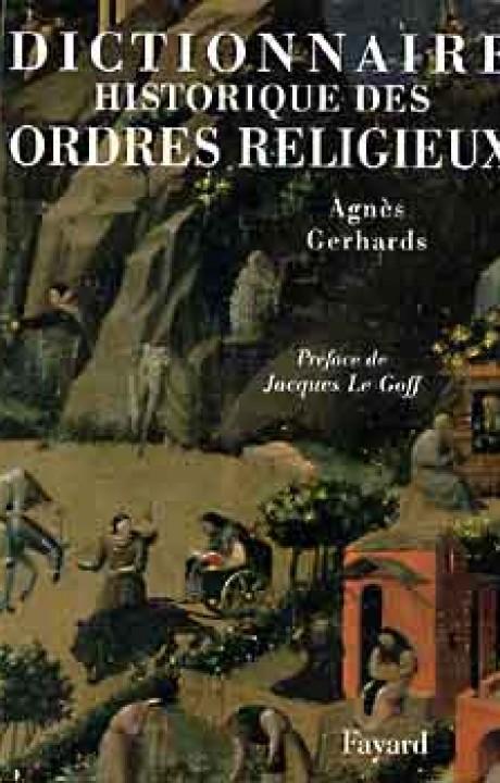 Dictionnaire historique des ordres religieux