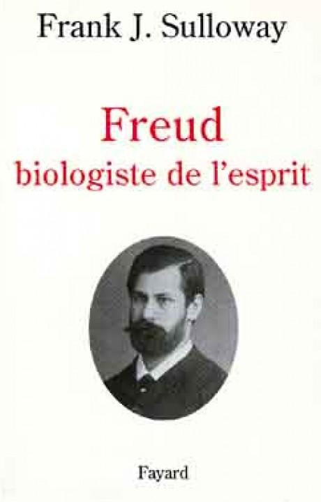 Freud biologiste de l'esprit
