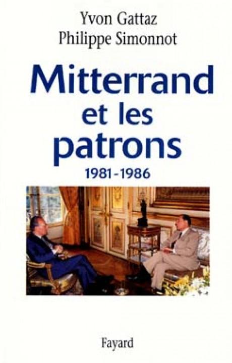 Mitterrand et les patrons 1981-1986
