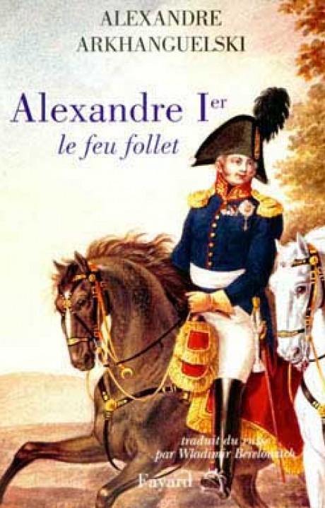 Alexandre Ier le feu follet