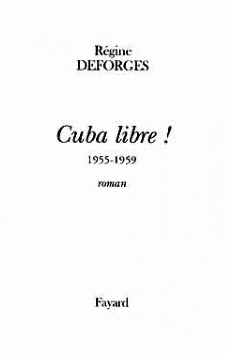 Cuba libre !  1955-1959