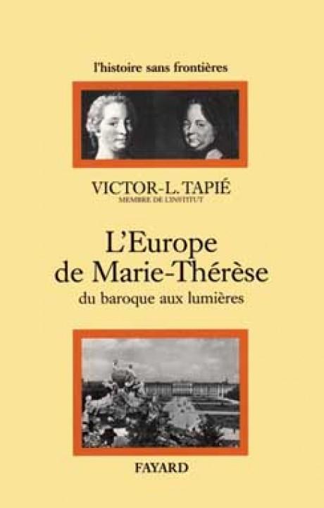 L'Europe de Marie-Thérèse