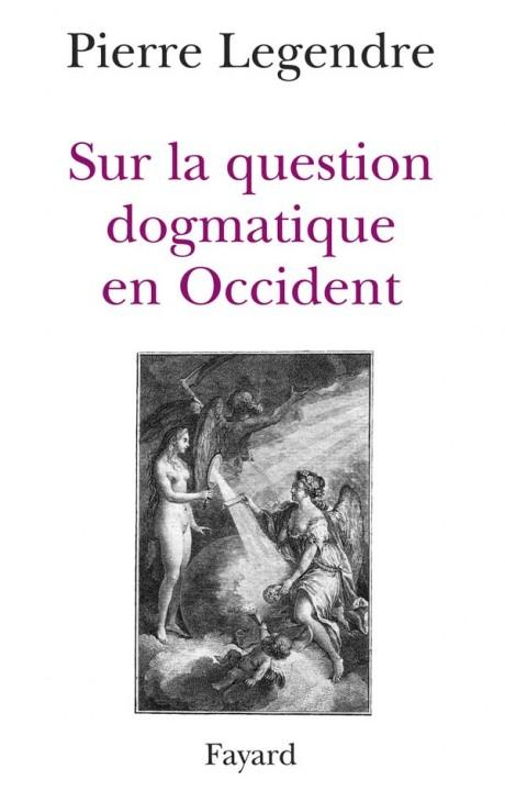 Sur la question dogmatique en Occident