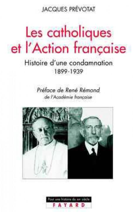 Les Catholiques et l'Action française