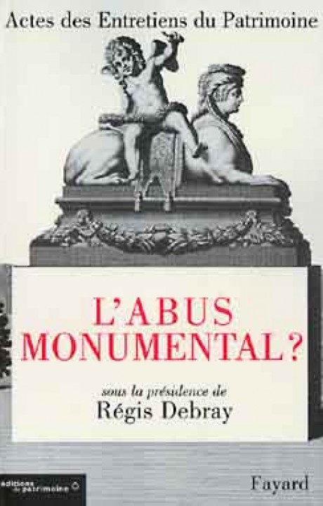 L'abus monumental ?