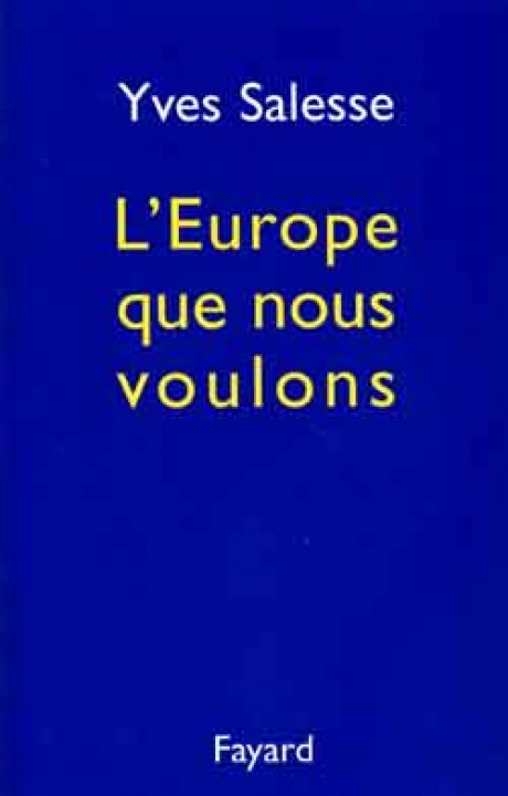 L'Europe que nous voulons