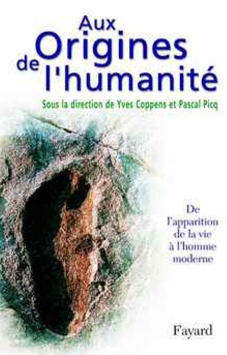 Aux Origines de l'humanité, tome 1