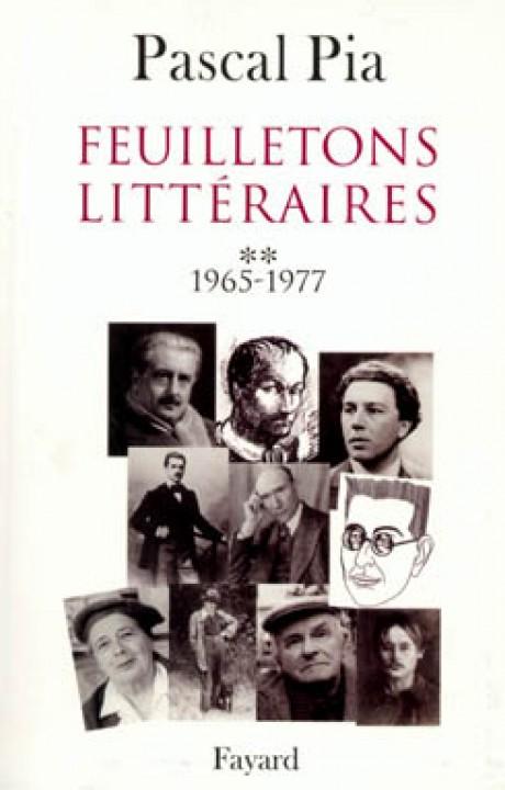 Feuilletons littéraires - Tome 2 - 1965-1977