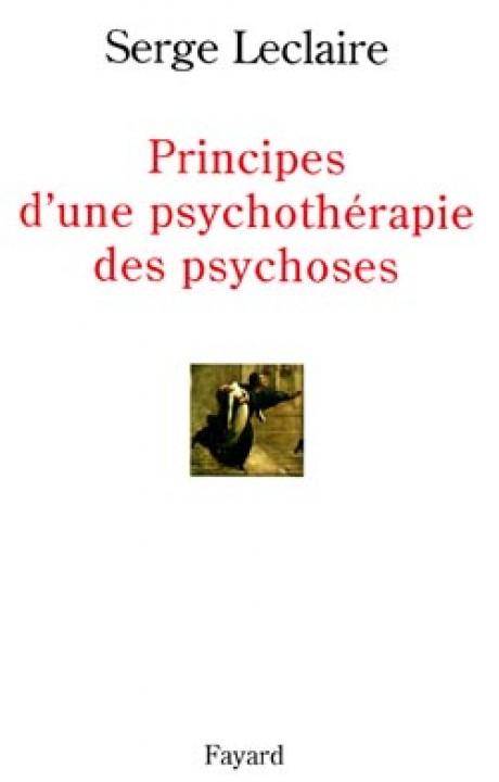 Principes d'une psychothérapie des psychoses