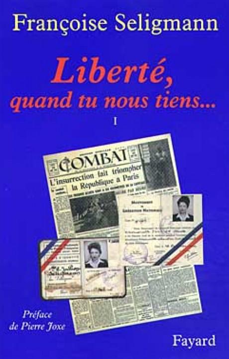 Liberté, quand tu nous tiens...