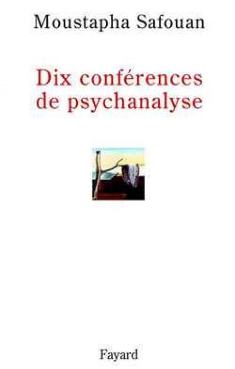Dix conférences de psychanalyse