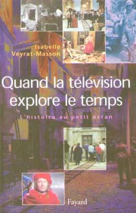 Quand la télévision explore le temps