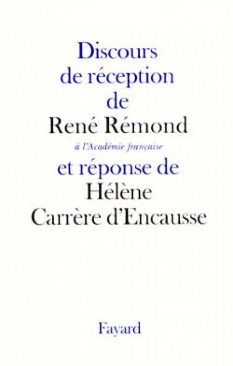 Discours de réception de René Rémond à l'Académie Française