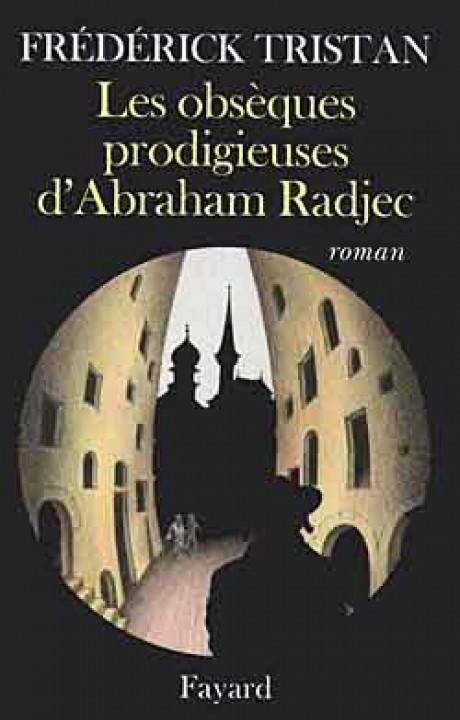 Les obsèques prodigieuses d'Abraham Radjec
